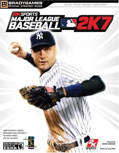 9780744009040: MLB 2K7 Official Strategy Guide (Official Strategy Guides (Bradygames))