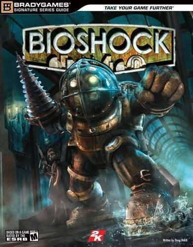 9780744009156: BioShock Signature Series Guide (Bradygames Signature Guides)
