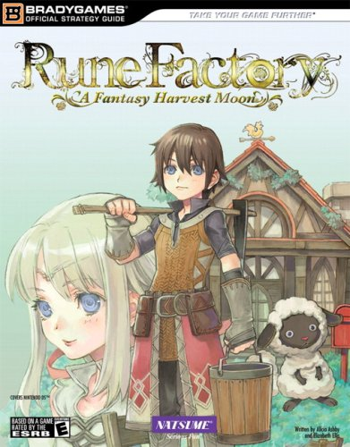 Rune Factory: A Harvest Moon Official Strategy Guide (Official Strategy Guides (Bradygames)): ...
