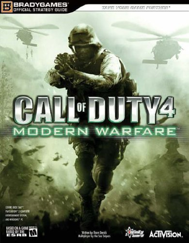 Call of Duty 4: Modern Warfare Official Strategy Guide: Thom Denick, Rich Hunsinger