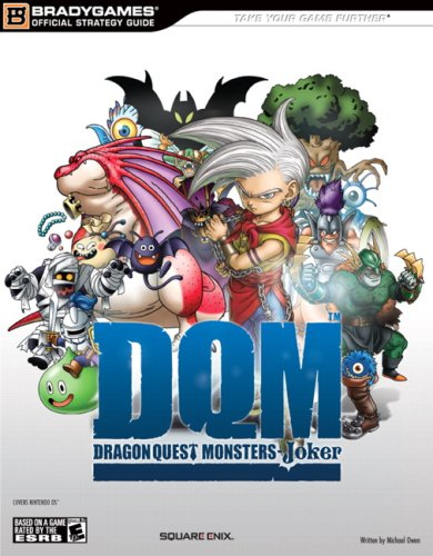9780744009521: Dragon Quest Monsters: Joker: Official Strategy Guide (Bradygames Strategy Guides)