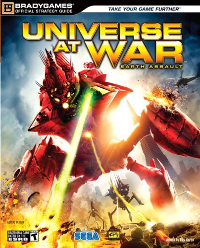 9780744009576: Universe at War: Earth Assault Official Strategy Guide (Bradygames Strategy Guides)