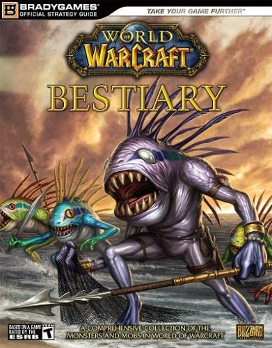 9780744009798: World of Warcraft Bestiary (Brady Games Official Strategy Guide)