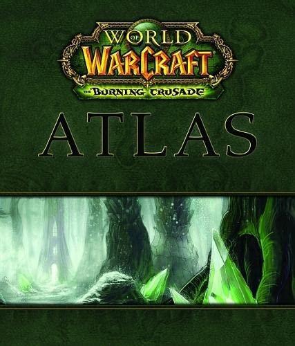 9780744009859: World of Warcraft Atlas: The Burning Crusade (Brady Games - World of Warcraft)