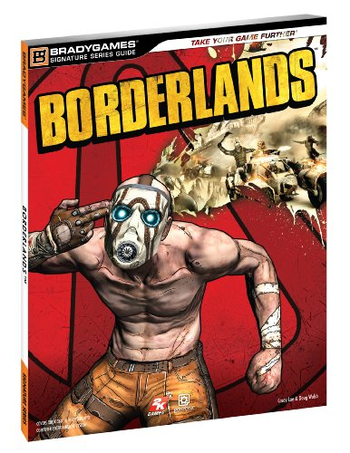 9780744010206: Borderlands Signature Series Strategy Guide (Bradygames Signature Series)