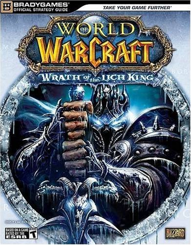 9780744010213: World of Warcraft: Wrath of the Lich King Official Strategy Guide (Brady Games)
