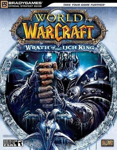 9780744010213: World of Warcraft: Wrath of the Lich King Official StrategyGuide (Official Strategy Guides (Bradygames))