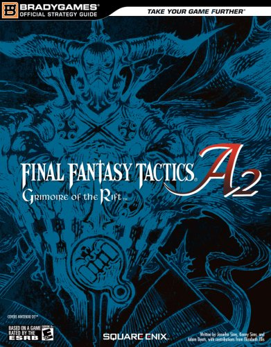 9780744010299: Final Fantasy Tactics A2: Grimoire of the Rift Official Strategy Guide (Official Strategy Guides (Bradygames))