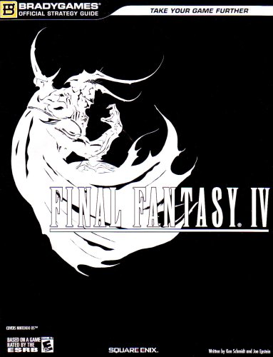FINAL FANTASY IV Official Strategy Guide (Official Strategy Guides (Bradygames)): BradyGames