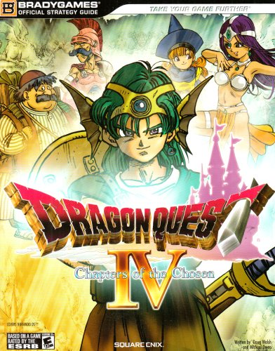 9780744010398: Dragon Quest IV: Chapters of the Chosen Official Strategy Guide (Bradygames Official Strategy Guides)