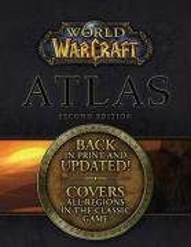 9780744010473: World of Warcraft Atlas, Second Edition