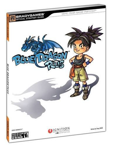 Blue Dragon Plus Official Strategy Guide (Bradygames Strategy Guides): BradyGames