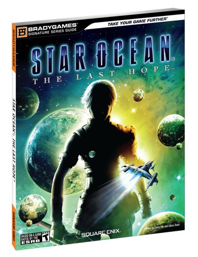 9780744011036: STAR OCEAN: The Last Hope Signature Series Guide (Bradygames Signature Guides)
