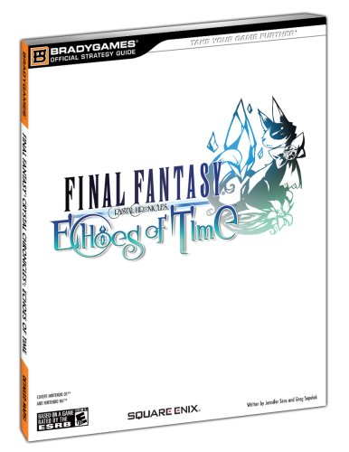 Final Fantasy Crystal Chronicles: Echoes of Time Official Strategy Guide: BradyGames