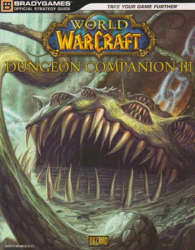 9780744011081: World of Warcraft Dungeon Companion, Volume III (Official Strategy Guides (Bradygames))