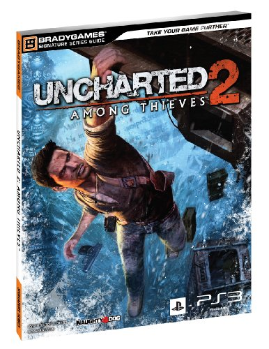9780744011166: Uncharted 2: Among Thieves Signature Series Strategy Guide (Brady Games)