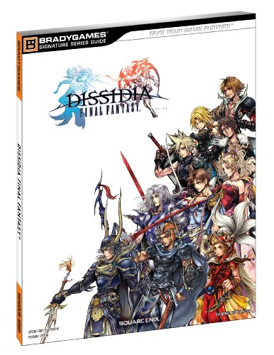 9780744011425: Dissidia Final Fantasy Signature Series Guide (Bradygames Signature Series Guide)