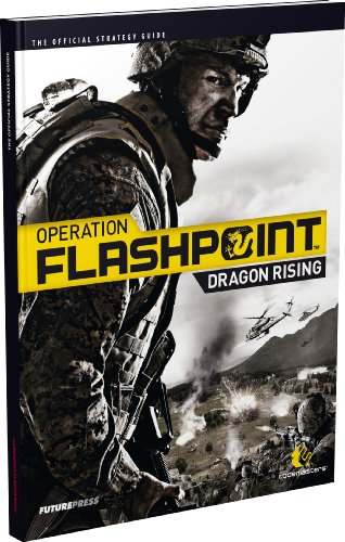 9780744011678: Operation Flashpoint: Dragon Rising - The Official Strategy Guide