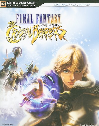 9780744011883: Final Fantasy Crystal Chronicles: the Crystal Bearers Official Strategy Guide