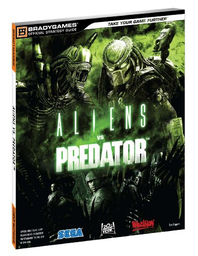 9780744011975: Aliens Vs. Predator: Bradygames Official Strategy Guide