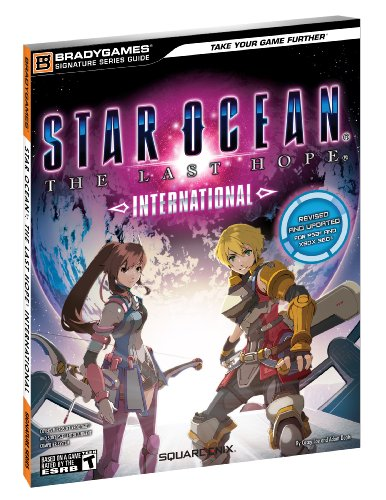 9780744012019: Star Ocean The Last Hope: International Signature Series Strategy Guide (Bradygames Signature Series Guides)