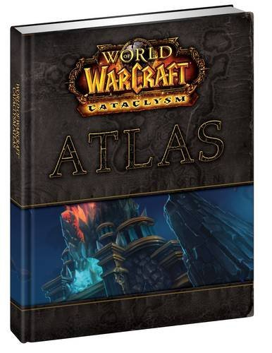 9780744012422: World of Warcraft Cataclysm Atlas