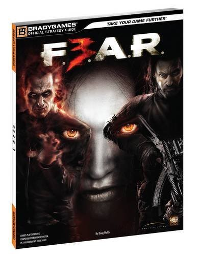 9780744012439: F.E.A.R. 3 Official Strategy Guide (Official Strategy Guides (Bradygames))