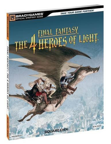 9780744012552: Final Fantasy: The 4 Heroes of Light Official Strategy Guide (Official Strategy Guides (Bradygames))