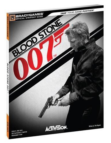 9780744012804: James Bond Bloodstone Official Strategy Guide (Official Strategy Guides (Bradygames))