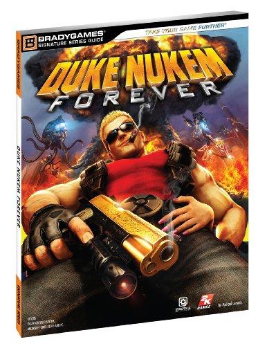9780744012972: Duke Nukem: Forever Official Strategy Guide (Official Strategy Guides (Bradygames))