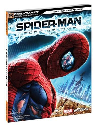9780744013221: Spider-Man Edge of Time Official Strategy Guide (Official Strategy Guides (Bradygames))
