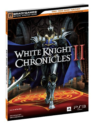 9780744013245: White Knight Chronicles 2 Official Strategy Guide (Official Strategy Guides (Bradygames))