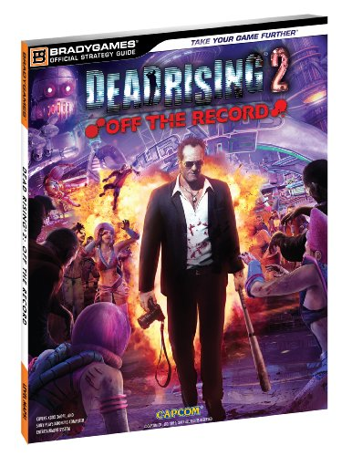 9780744013511: Dead Rising 2: Off the Record (Bradygames Official Strategy Guide)