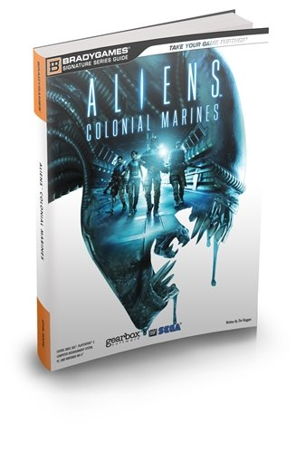 9780744013849: Aliens Colonial Marines Official Strategy Guide (Signature Series)