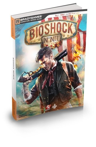 9780744013856: Bioshock Infinite Signature Series Guide