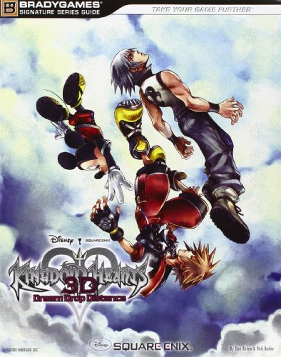 9780744014020: Kingdom Hearts 3D Dream Drop Distance Signature Series Guide (Official Strategy Guide)
