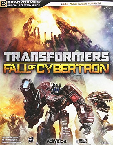 Transformers: Fall of Cybertron Official Strategy Guide (0744014212) by BradyGames