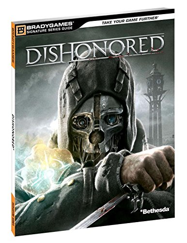 9780744014341: Dishonored Signature Series Guide