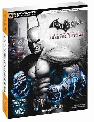 9780744014433: Batman Arkham City Armored Edition Signature Series Guide (Signature Series Guides)