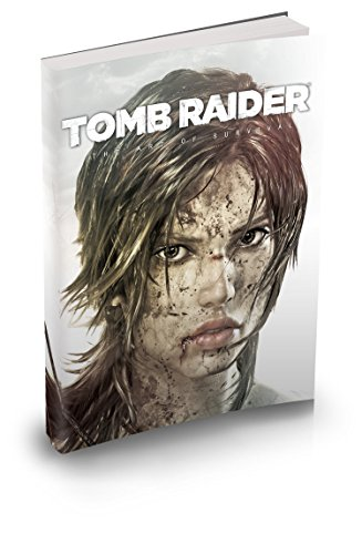 9780744014549: The Art of Tomb Raider A Survivor is Born