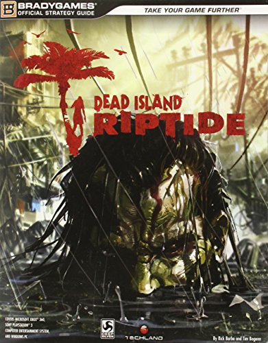 9780744014785: Dead Island: Riptide Official Strategy Guide (Official Strategy Guides (Bradygames))