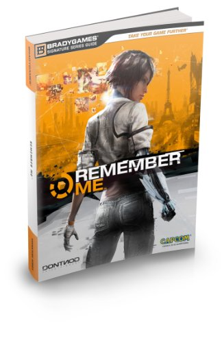 9780744014792: Remember Me Signature Series Strategy Guide (Bradygames Signature Guides)