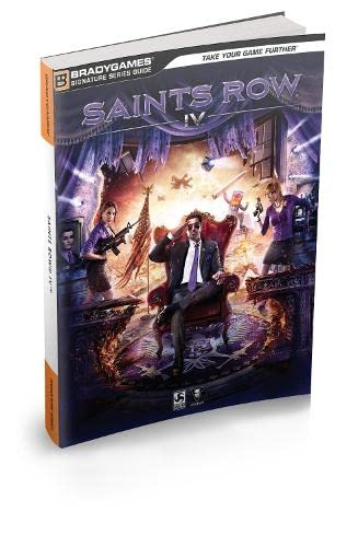 Saints Row IV Signature Series Strategy Guide (Bradygames Signature Series Guide) (0744015030) by Doug Walsh; BradyGames