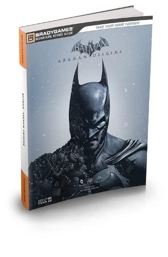 9780744015164: Batman: Arkham Origins Signature Series Strategy Guide (Bradygames Signature Guides)