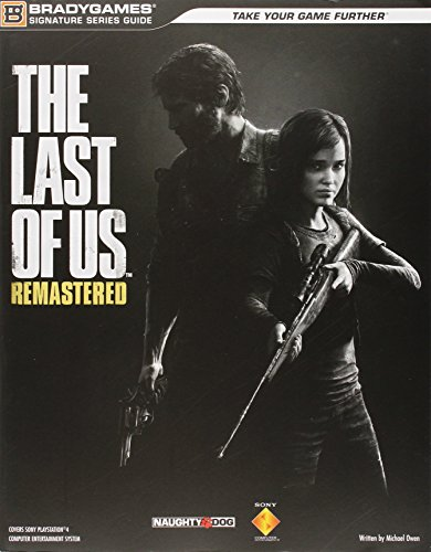 9780744015546: The Last of Us Remastered Signature Series Strategy Guide