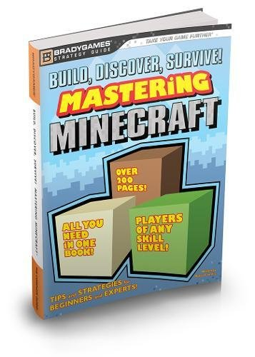9780744015669: Build, Discover, Survive! Mastering Minecraft Strategy Guide (Bradygames)