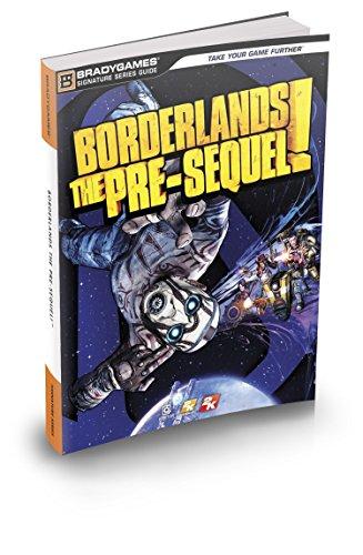 9780744015683: Borderlands: The Pre-Sequel Signature Series Strategy Guide