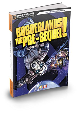 9780744015683: Borderlands: The Pre-Sequel Signature Series Strategy Guide
