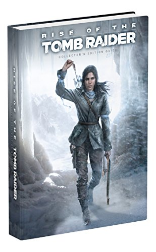 9780744016659: Rise of the Tomb Raider Collector's Edition Guide