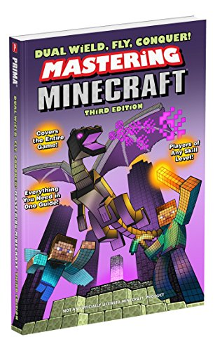 9780744017540: Dual Wield, Fly, Conquer! Mastering Minecraft: Third Edition